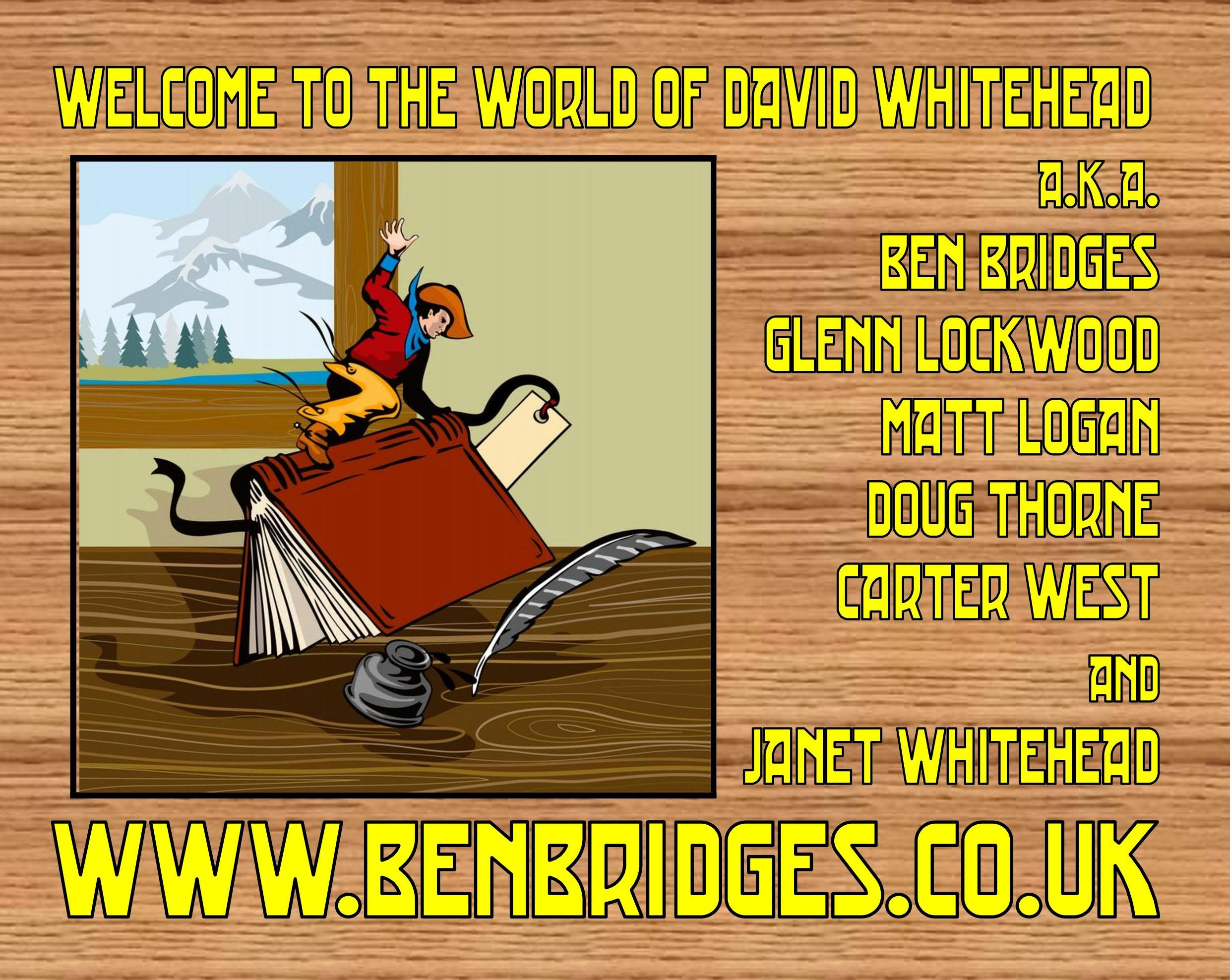 David Whitehead - author of Black Horse Westerns by Ben Bridges,  Glenn Lockwood, Matt Logan, Doug Thorne, Carter West