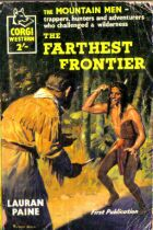 The Farthest Frontier by Lauran Paine