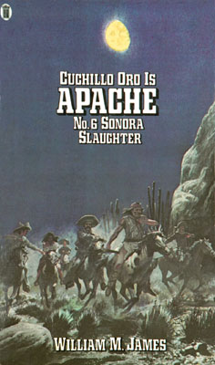 Sonora Slaughter by William M James