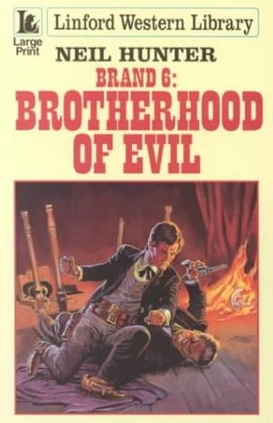 Brotherhood of Evil by Neil Hunter