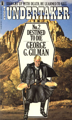 Destined to Die by George G Gilman
