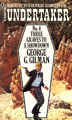 Three Graves to a Showdown by George G Gilman
