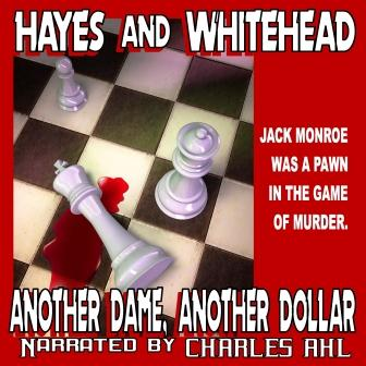 Another Dame, Another Dollar Audio Edition by Steve Hayes and David Whitehead