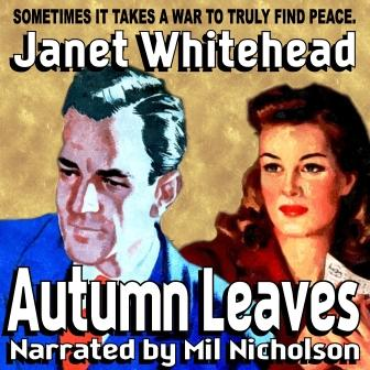 Autumn Leaves Audio Edition by Janet Whitehead