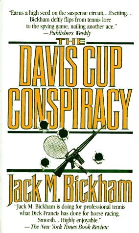 The Davis Cup Conspiracy by Jack M Bickham