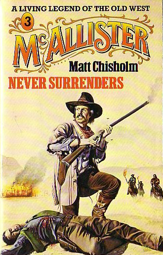 McAllister Never Surrenders by Matt Chisholm