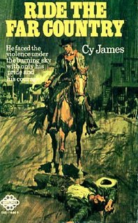 Ride the Far Country by Cy James