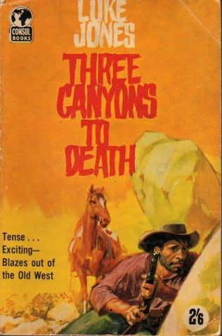 Three Canyons to Death by Luke Jones