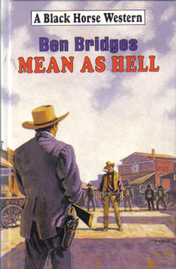 Mean as Hell by Ben Bridges