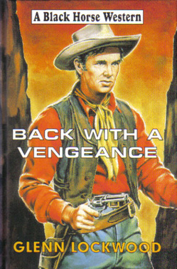 Back With A Vengeance by Glenn Lockwood