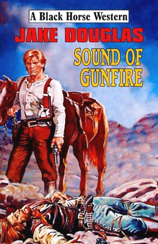 Sound of Gunfire by Jake Douglas