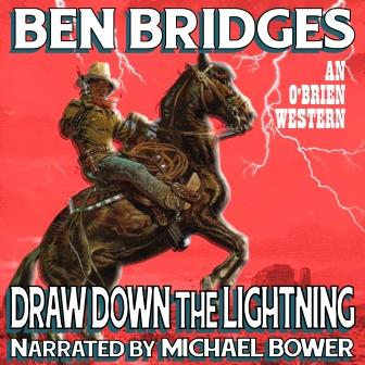 Draw Down the Lightning Audio Edition by Ben Bridges