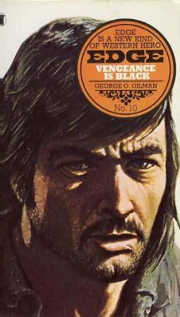 Vengeance is Black by George G Gilman