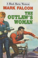 The Outlaw's Woman by Mark Falcon