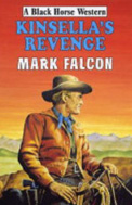 Kinsella's Revenge by Mark Falcon