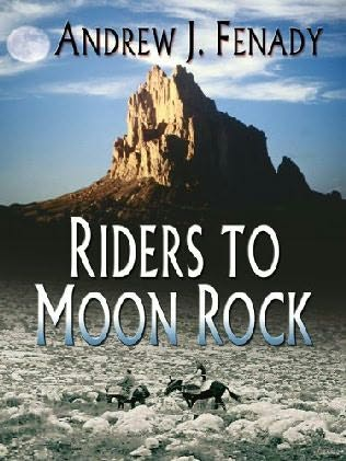 Riders to Moon Rock by Andrew J Fenady