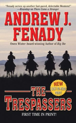 The Trespassers by Andrew J Fenady