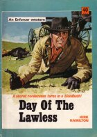 Day of the Lawless by Kirk Hamilton