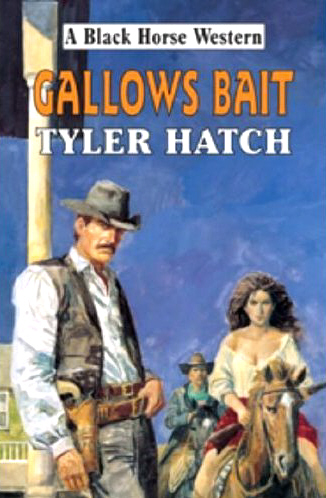 Gallows Bait by Tyler Hatch