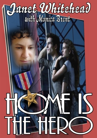 Home is the Hero by Janet Whitehead