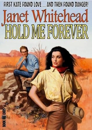 Hold Me Forever by Janet Whitehead
