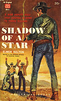 Shadow of a Star by Elmer Kelton