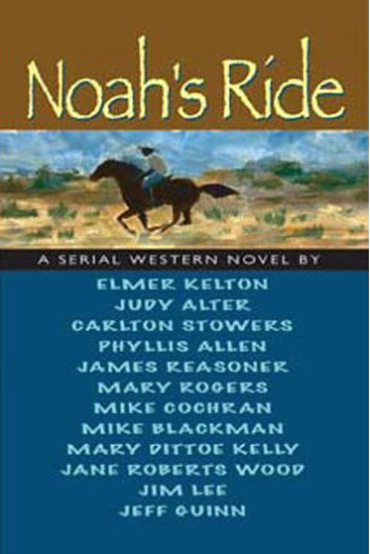 Noah's Ride by Elmer Kelton et al