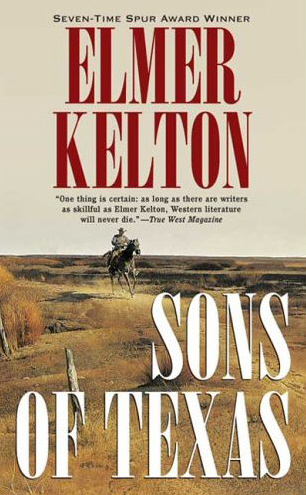 Sons of Texas by Elmer Kelton