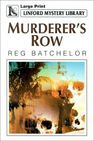 Murderer's Row by Reg Batchelor