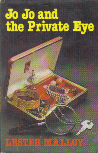 Jo Jo and the Private Eye by Lester Malloy