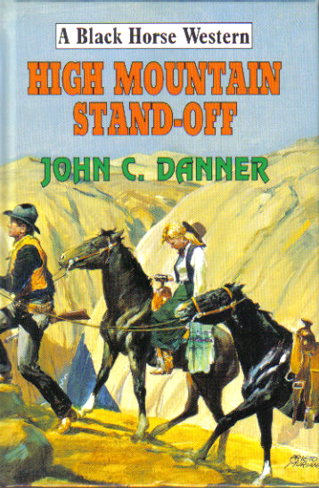 High Mountain Stand-Off by John C Danner