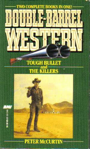 Tough Bullet and The Killers by Peter McCurtin