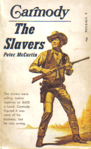 The Slavers by Peter McCurtin