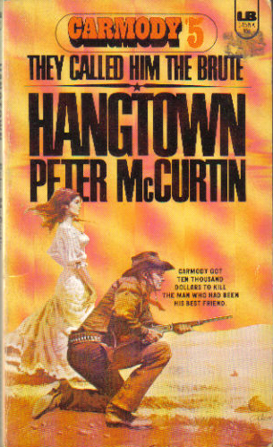 Hangtown by Peter McCurtin