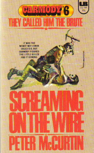 Screaming on the Wire by Peter McCurtin