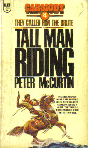 Tall Man Riding by Peter McCurtin
