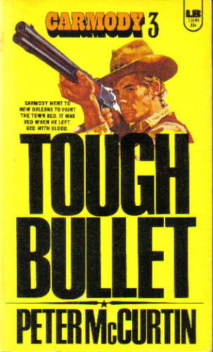 Tough Bullet by Peter McCurtin