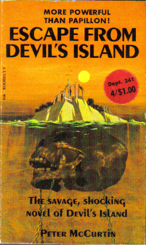 Escape From Devil's Island by Peter McCurtin