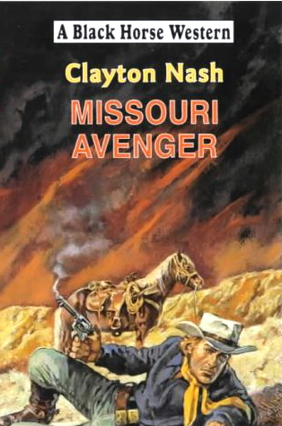 Missouri Avenger by Clayton Nash