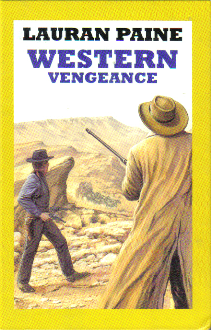 Western Vengeance by Lauran Paine
