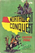 Northwest Conquest by Lauran Paine
