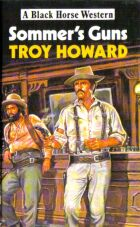 Sommer's Guns by Troy Howard