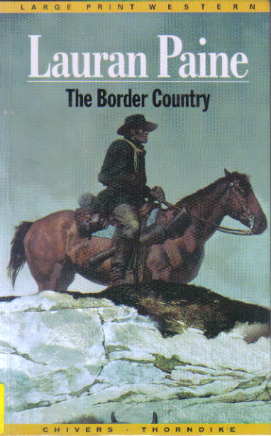 Border Country by Lauran Paine