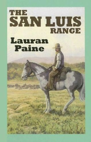 The San Luis Range by Lauran Paine
