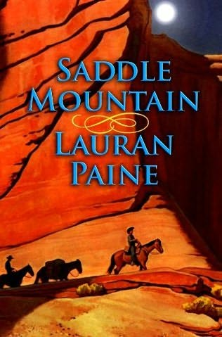 Saddle Mountain by Lauran Paine