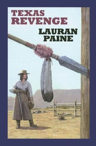 Texas Revenge by Lauran Paine