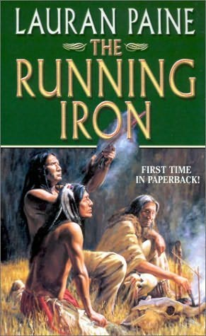 The Running Iron by Lauran Paine