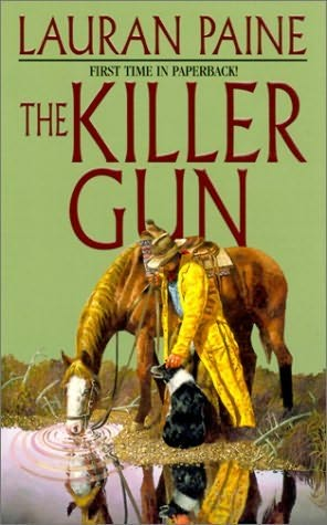 The Killer Gun by Lauran Paine