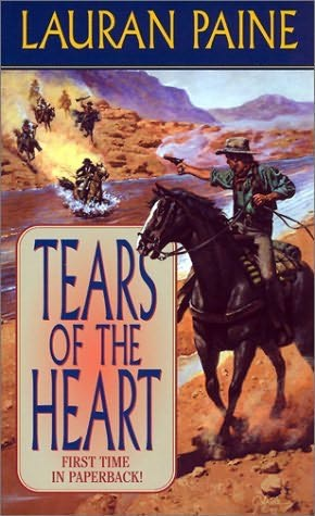 Tears of the Heart by Lauran Paine
