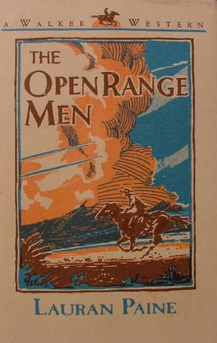 The Open Range Men by Lauran Paine